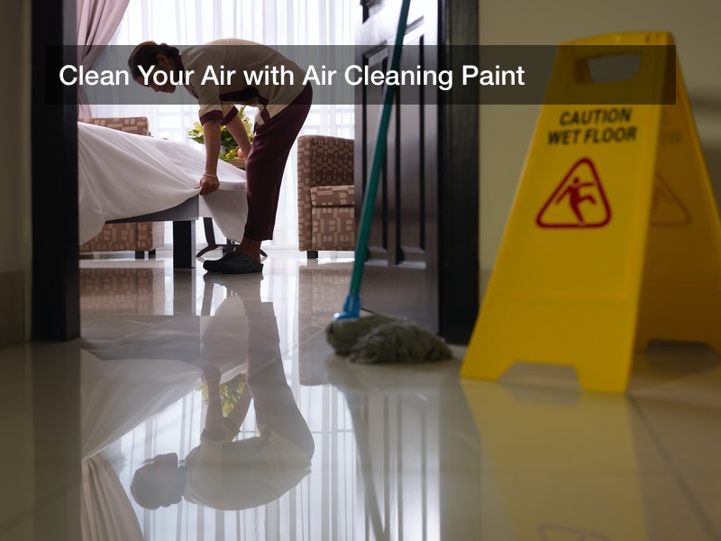 Clean Your Air with Air Cleaning Paint