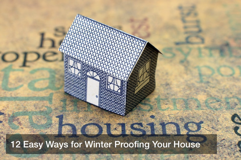 12 Easy Ways for Winter Proofing Your House