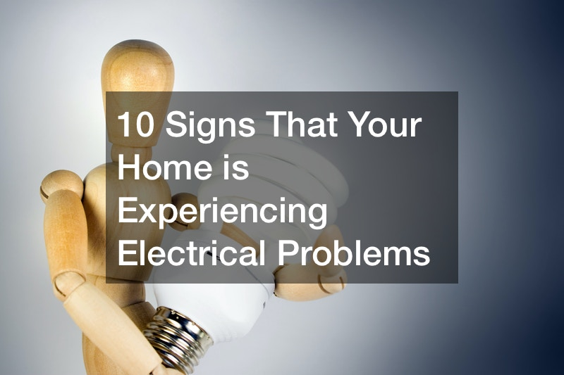 10 Signs That Your Home is Experiencing Electrical Problems