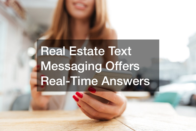Real Estate Text Messaging Offers Real-Time Answers