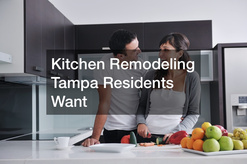 Kitchen Remodeling Tampa Residents Want