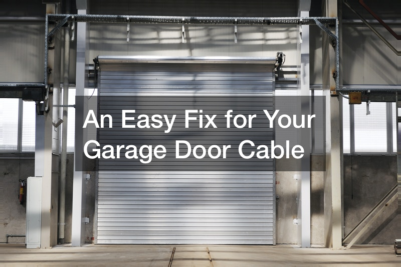 An Easy Fix for Your Garage Door Cable