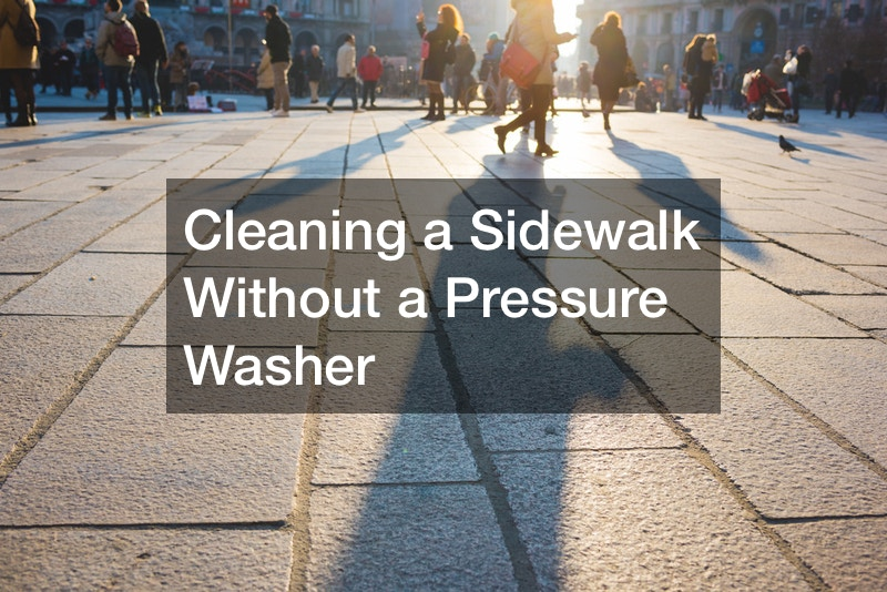 Cleaning a Sidewalk Without a Pressure Washer