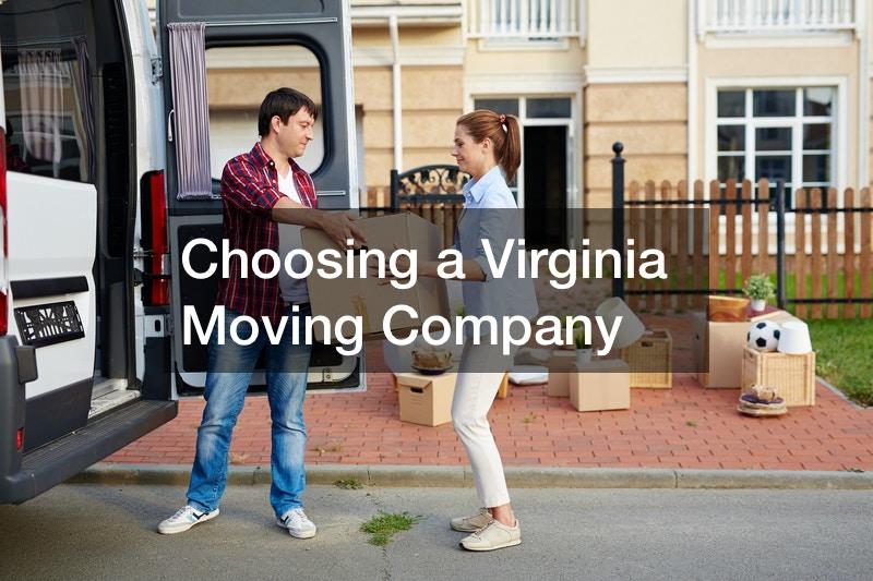 Choosing a Virginia Moving Company